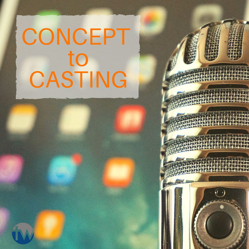 how to get a podcast concept