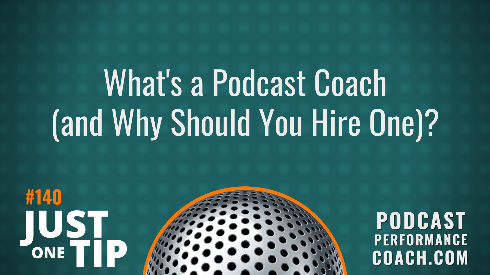 140 What's a Podcast Coach (and Why Should You Hire One)?